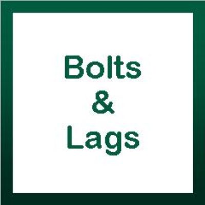 Bolts & Lags