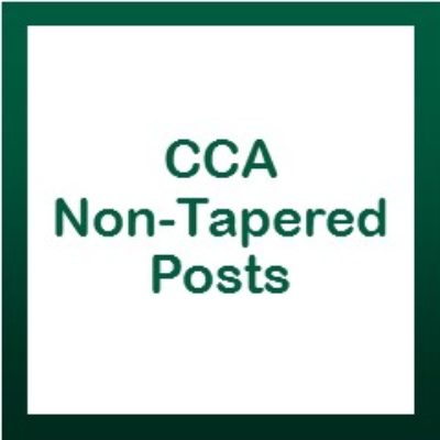 CCA Non-Tapered Posts