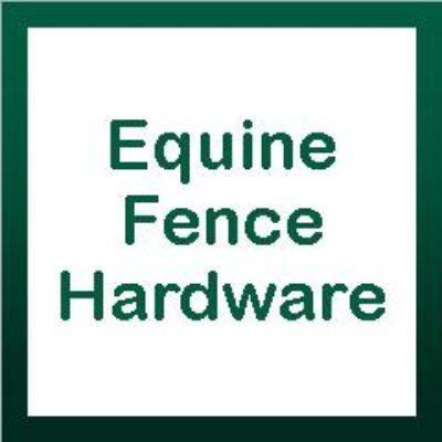 Equine Fence Hardware
