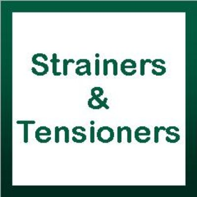 Strainers & Tensioners