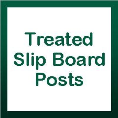 Treated Slip Board Posts