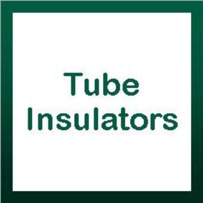 Tube Insulators