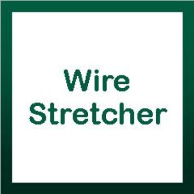 Wire Stretcher